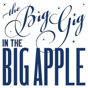 The Big Gig in the Big Apple